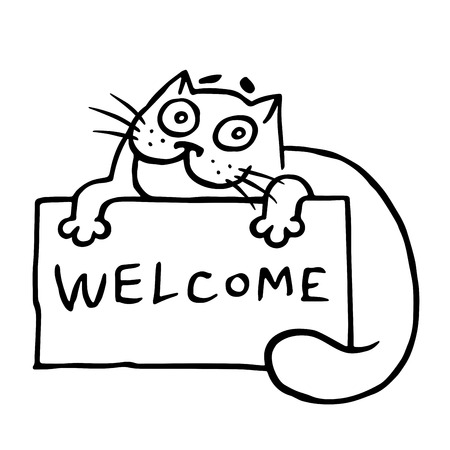 Cute hospitable cat is holding a sign with the word welcome. Funny cartoon cool character. Contour freehand digital drawing. White color background. Isolated vector illustration.