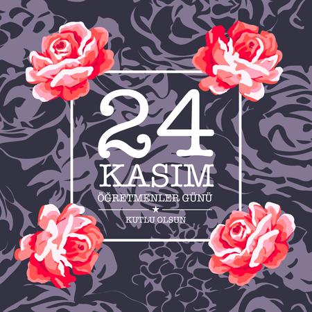 November 24 teachers day card design. 24 Kasim ogretmenler gunu  Illustration