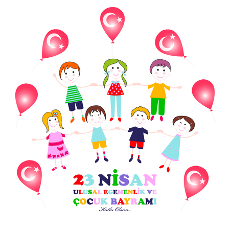 23 April children's day. Translation, April 23 is National sovereignty and childrens day.