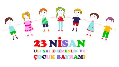 23 April children's day. Translation: April 23 national sovereignty and childrens day. Turkish translation: 23 Nisan ulusal egemenlik ve cocuk bayrami. Vector illustration.