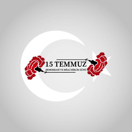July 15 is the day of democracy and national unity. Translation from Turkish: July 15 the democracy and national unity day  イラスト・ベクター素材
