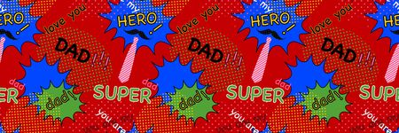 Father's day banner background. Pop art style comic speech bubbles with cute birthday or happy father day, red color seamless pattern