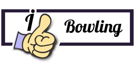 i like: Frame I Like Bowling Thumb Up! Vector graphic logo eps10. Illustration