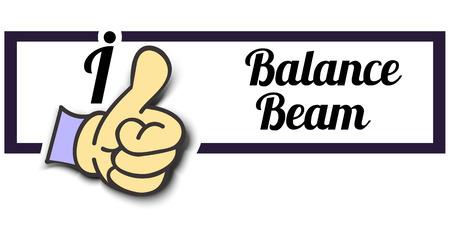i beam: Frame I Like Balance Beam Thumb Up! Vector graphic logo eps10.