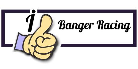 banger: Frame I Like Banger Racing Thumb Up! Vector graphic logo eps10.