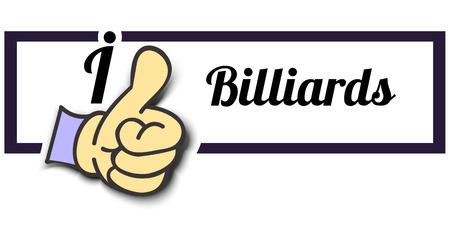 i like: Frame I Like Billiards Thumb Up! Vector graphic logo eps10.