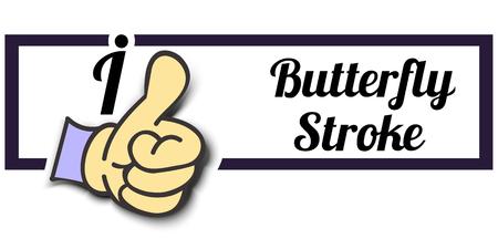 butterfly stroke: Frame I Like Butterfly Stroke Thumb Up! Vector graphic logo eps10.