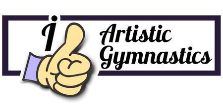 Frame I Like Artistic Gymnastics Thumb Up! Vector graphic logo eps10.