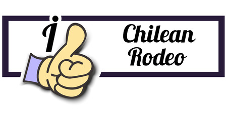 chilean: Frame I Like Chilean Rodeo Thumb Up! Vector graphic logo eps10. Illustration