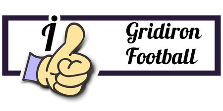 gridiron: Frame I Like Gridiron Football Thumb Up! Vector graphic logo eps10. Illustration