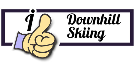 downhill skiing: Frame I Like Downhill Skiing Thumb Up! Vector graphic logo eps10.
