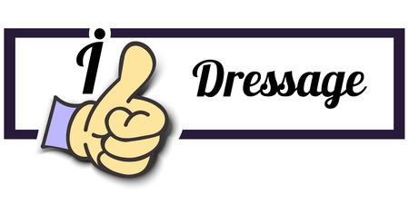 dressage: Frame I Like Dressage Thumb Up! Vector graphic logo eps10.