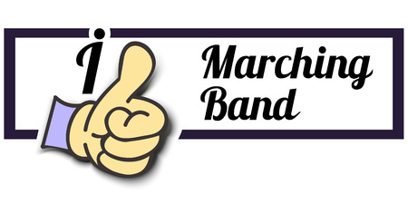 marching band: Frame I Like Marching Band Thumb Up! Vector graphic logo eps10.