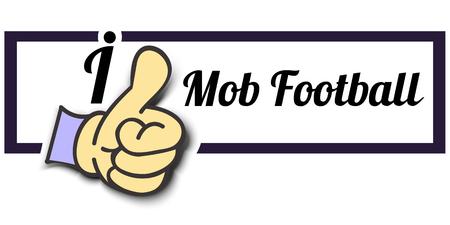 mob: Frame I Like Mob Football Thumb Up! Vector graphic logo eps10.