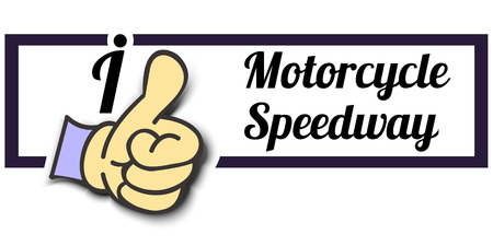 speedway: Frame I Like Motorcycle Speedway Thumb Up! Vector graphic logo eps10.