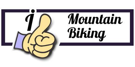 mountain biking: Frame I Like Mountain Biking Thumb Up! Vector graphic logo eps10.