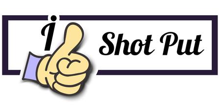 shot put: Frame I Like Shot Put Thumb Up! Vector graphic logo eps10.