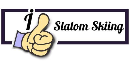 slalom: Frame I Like Slalom Skiing Thumb Up! Vector graphic logo eps10.