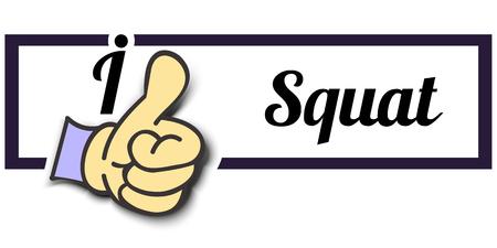 squat: Frame I Like Squat Thumb Up! Vector graphic logo eps10. Illustration