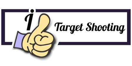 target shooting: Frame I Like Target Shooting Thumb Up! Vector graphic logo eps10.