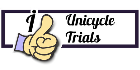 trials: Frame I Like Unicycle Trials Thumb Up! Vector graphic logo eps10.