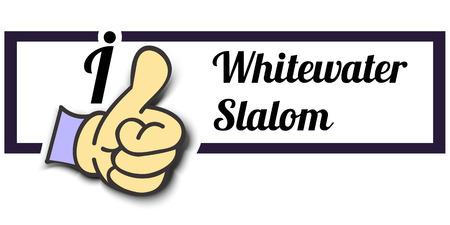 slalom: Frame I Like Whitewater Slalom Thumb Up! Vector graphic logo eps10.
