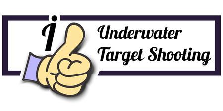 target shooting: Frame I Like Underwater Target Shooting Thumb Up! Vector graphic logo eps10.