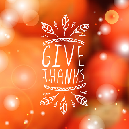Give thanks. Hand sketched graphic vector element with feathers and text on blurred background. Thanksgiving design.