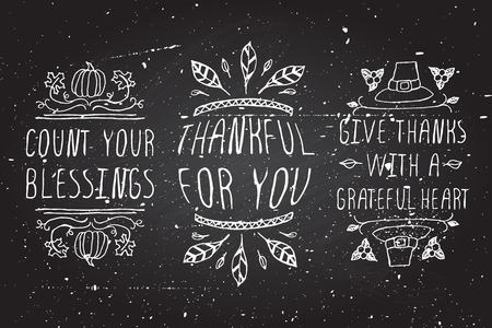 Thanksgiving elements. Hand-sketched typographic elements on chalkboard background. Count your blessings. Thankful for you. Give thanks with a grateful heart.