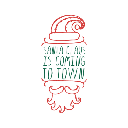 Christmas label with text on white background. Santa Claus is coming to town. Typographic element with hat, mustache and beard of Santa Claus.  christmas badge. Çizim