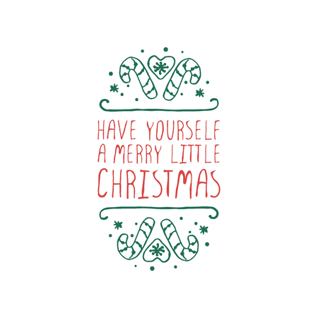 christmas label with text on white background have yourself a merry little christmas typographic - A Merry Little Christmas