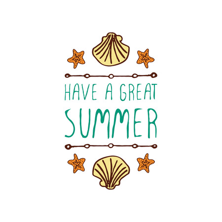Hand-sketched summer element with shell and starfish on white background. Text - Have a great summer Ilustração