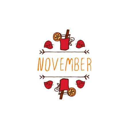 Handskizziertes typografischen Element mit Glühwein, Blätter und Text auf weißem Hintergrund. November