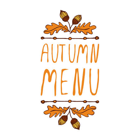 Hand-sketched typographic element with acorns and text on white background. Autumn menu Illustration