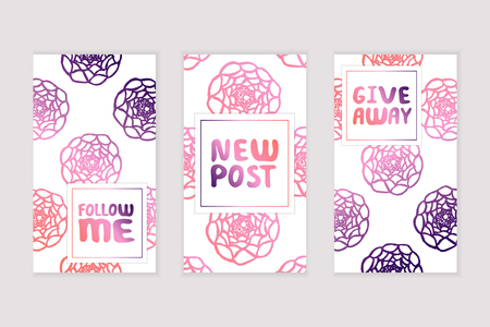 Set of social media stories templates. Floral gradient background. Follow me. New post. Give away Illustration