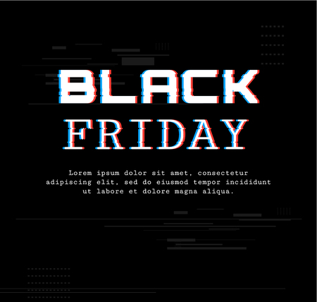 Black Friday. Template Banner with trend glitch effect. Sale