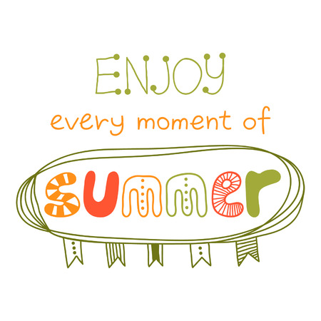 Enjoy every moment of summer, quote, inspirational poster, typographical design, vector design Ilustracja