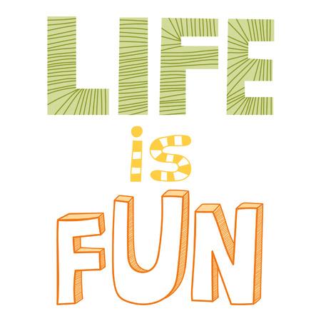 Het leven is leuk, citaat