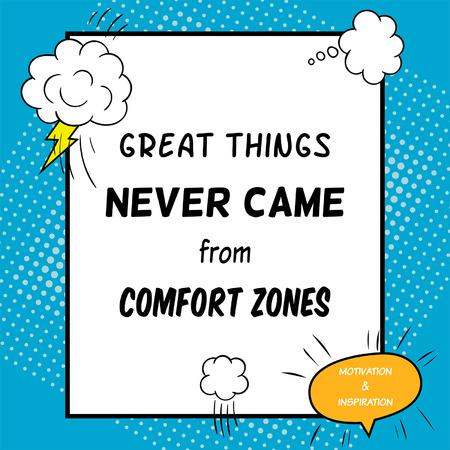 inspiración: Cita inspirada y de motivaci�n se dibuja en un estilo c�mico. Las grandes cosas no ven�an de zonas de confort Vectores