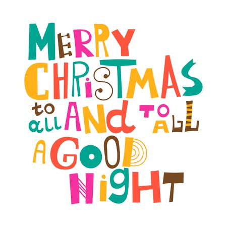 buonanotte: Buon Natale a tutti ea tutti una buona notte. Auguri di Natale. Lettering
