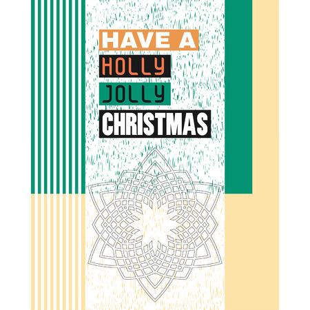 greeting christmas: Have a Holly Jolly Christmas. Christmas greeting.
