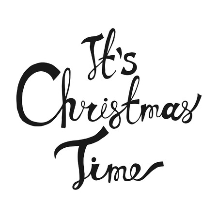 Its Christmas Time. Hand Drawn Lettering