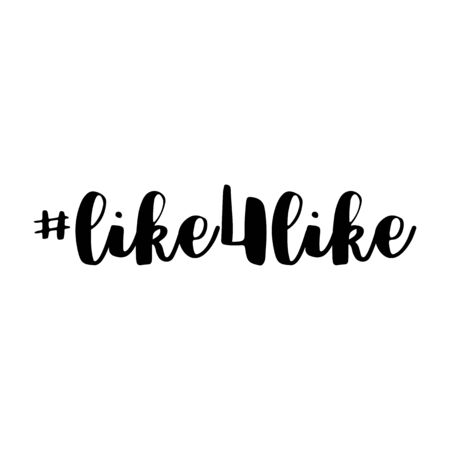 Like for like. Hashtag and text or phrase. Lettering for greeting cards, prints or designs. Illustration.