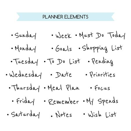 Days of the week and other names for a daily, weekly or planner. Decorative elements.