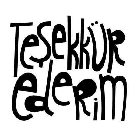 Thank you in Turkish. Handwritten lettering for greeting cards, posters, stickers and other design.