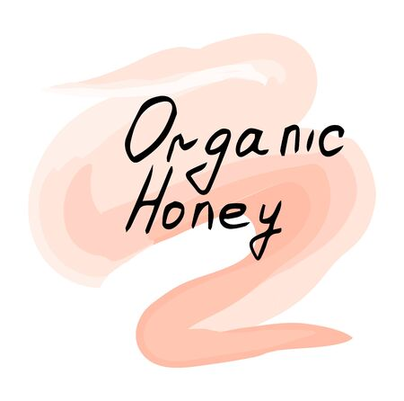 Organic honey lettering. Vector hand drawn illustration on a beautiful background.