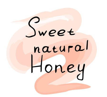 Sweet natural honey lettering. Vector hand drawn illustration on a beautiful background.