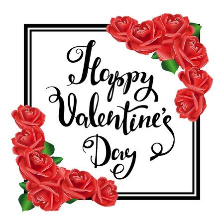 postcard design: Happy Valentines Day. Black Frame, Red roses. Hand Drawing Lettering Design. Postcard, Party Invitations. Vector Illustration. Illustration