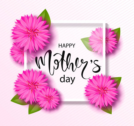 Happy mothers day background with beautiful flowers. Greeting card with hand drawn lettering. Vector illustration template, banners. Wallpaper, flyers, invitation, posters, brochure