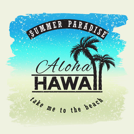 Aloha hawaii. Summer paradice. Take me yo the beach. Vector illustration for t-shirt and other uses.